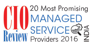 20 Most Promising Managed Service Providers - 2016